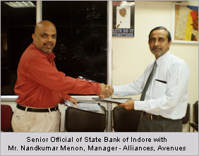 Senior Official of State Bank of Indore with Mr. Nandkumar Menon, Manager - Alliances, Avenues